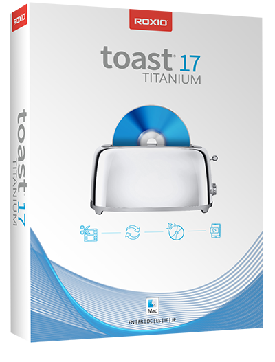 dvd burning software for Mac - Roxio Toast Titanium